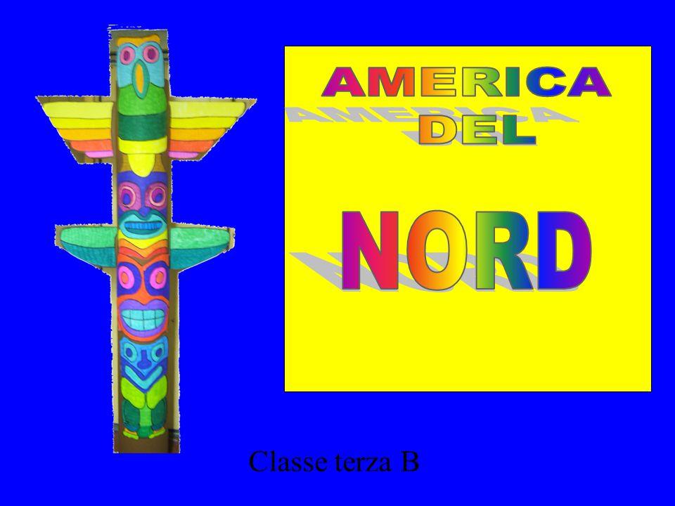 AMERICA DEL NORD Classe terza B