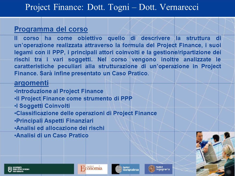 Project Finance: Dott. Togni – Dott. Vernarecci