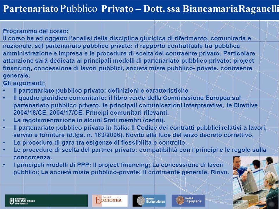 Partenariato Pubblico Privato – Dott. ssa BiancamariaRaganelli