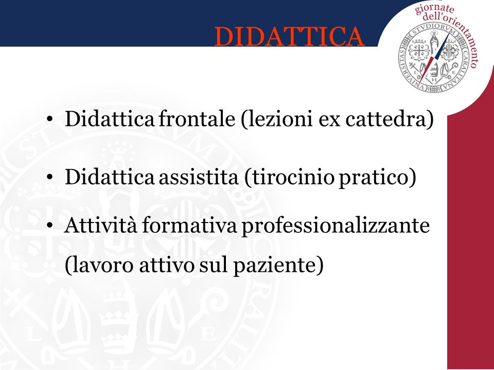 DIDATTICA Didattica frontale (lezioni ex cattedra)