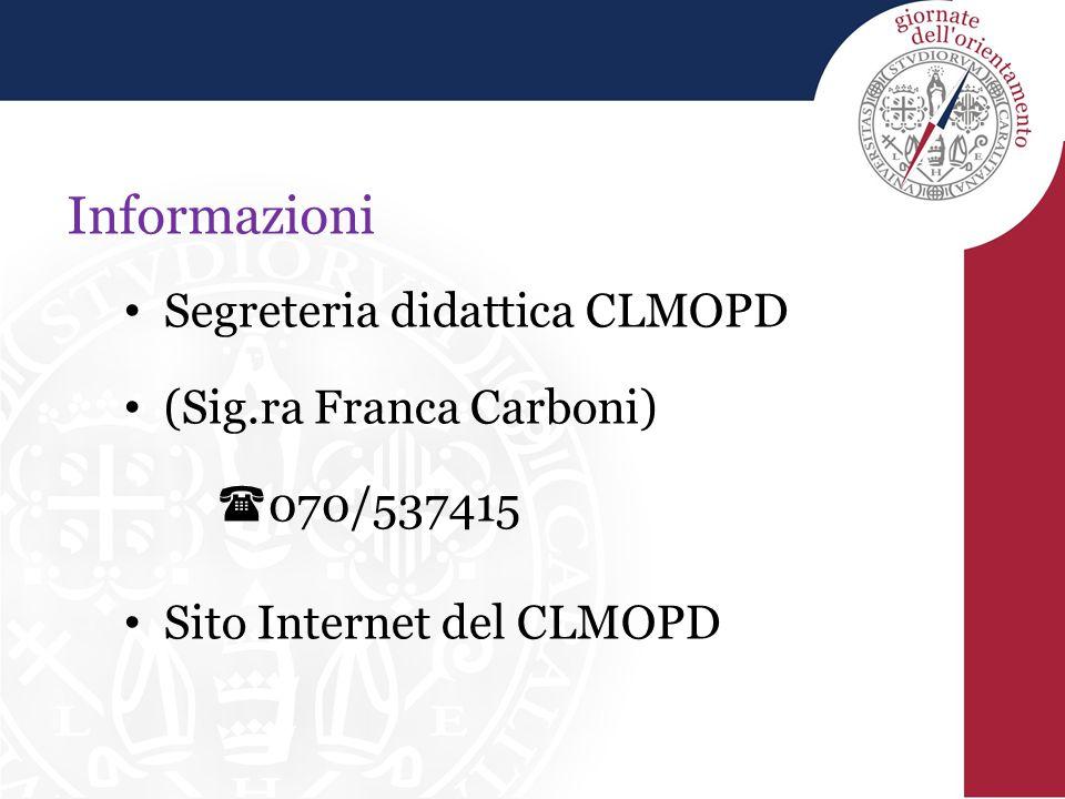 Informazioni Segreteria didattica CLMOPD (Sig.ra Franca Carboni)