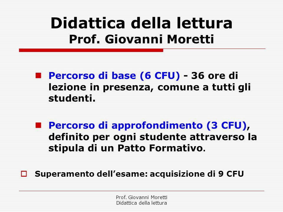 Didattica della lettura Prof. Giovanni Moretti