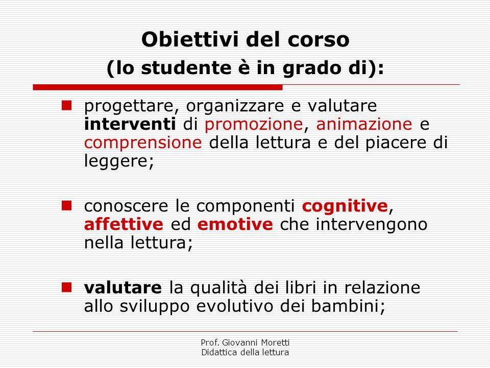 Obiettivi del corso (lo studente è in grado di):