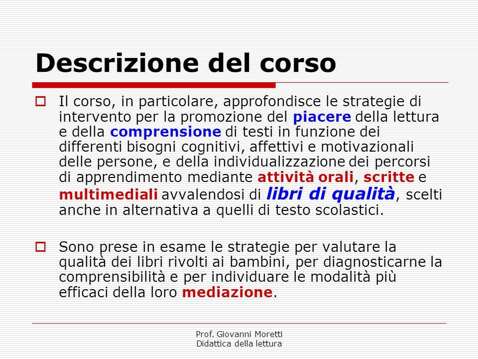 Prof. Giovanni Moretti Didattica della lettura