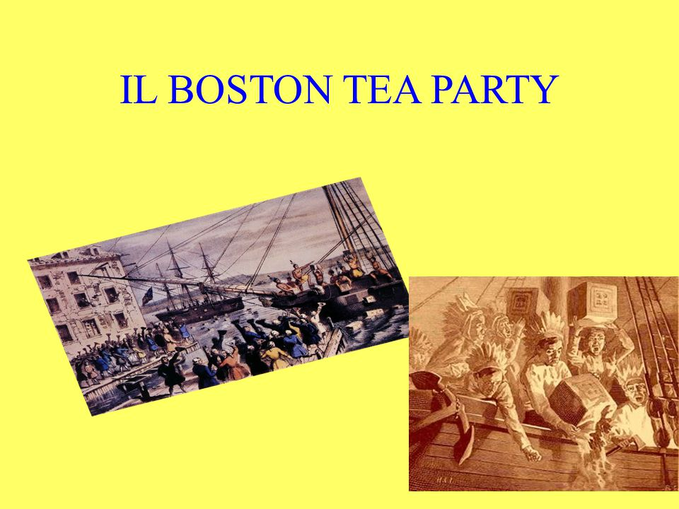 IL BOSTON TEA PARTY