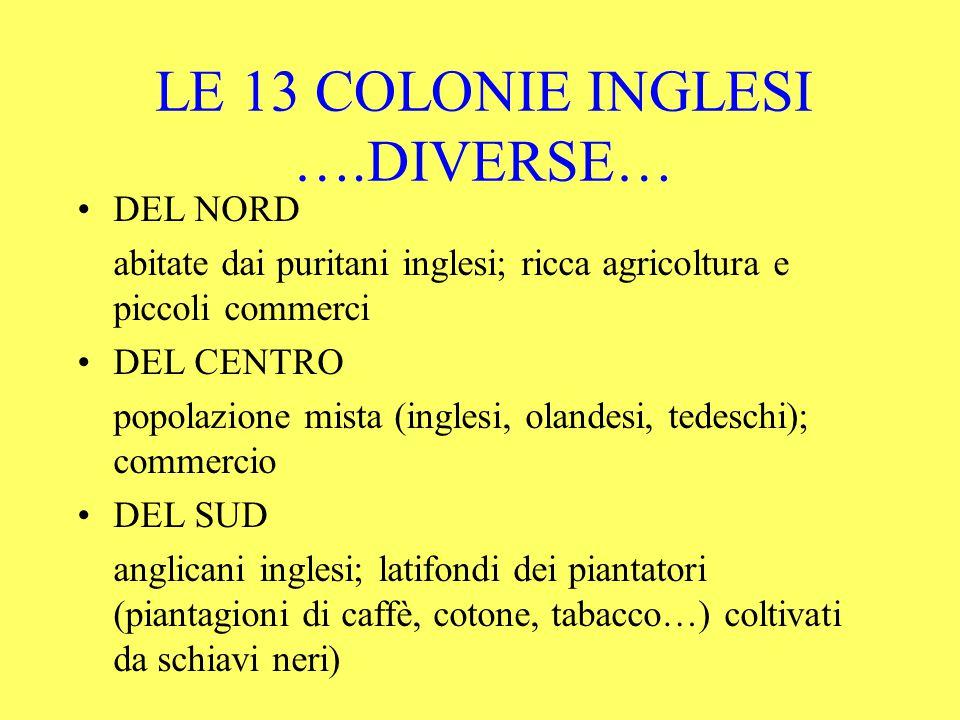 LE 13 COLONIE INGLESI ….DIVERSE…