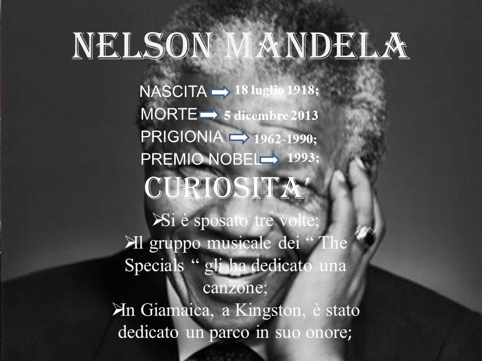 NELSON MANDELA CURIOSITA' Si è sposato tre volte;