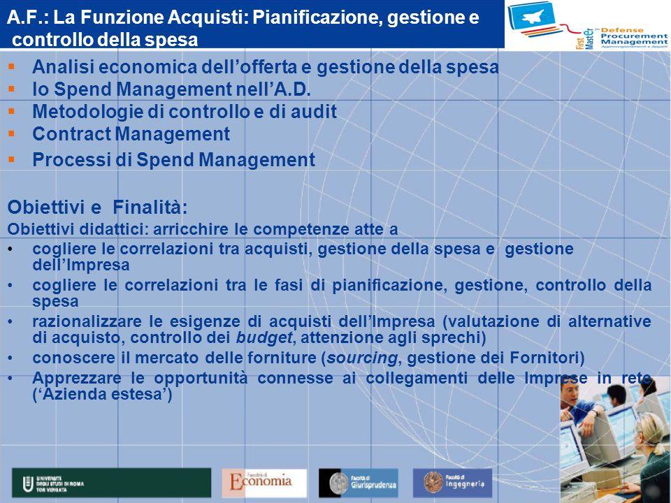 A.F.: La Funzione Acquisti: Pianificazione, gestione e controllo della spesa