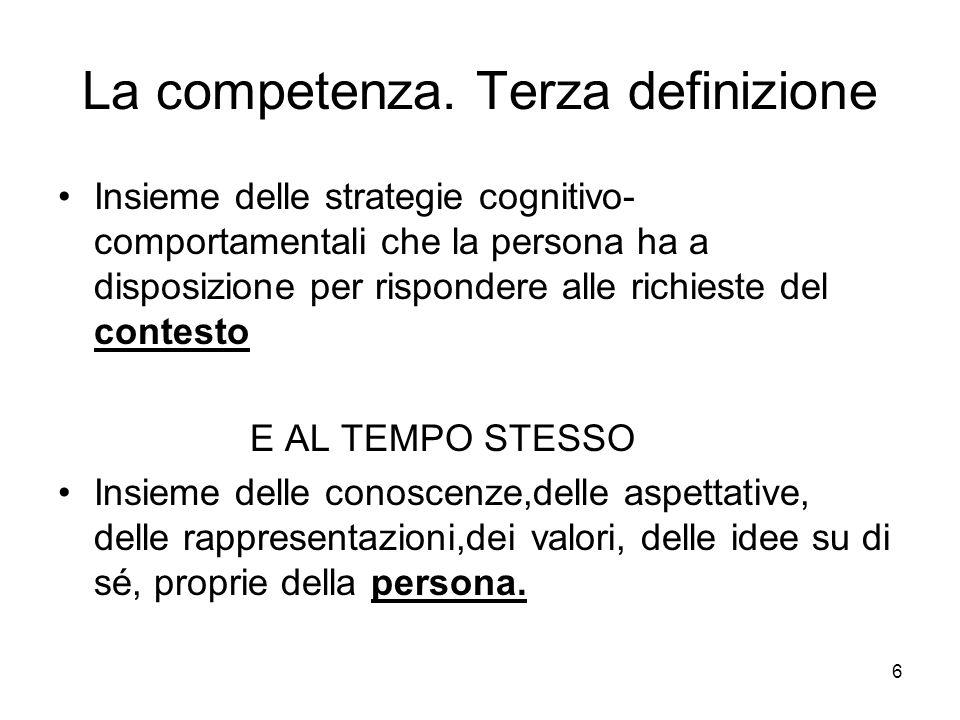 La competenza. Terza definizione