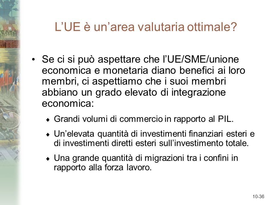 L'UE è un'area valutaria ottimale