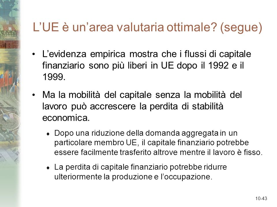 L'UE è un'area valutaria ottimale (segue)