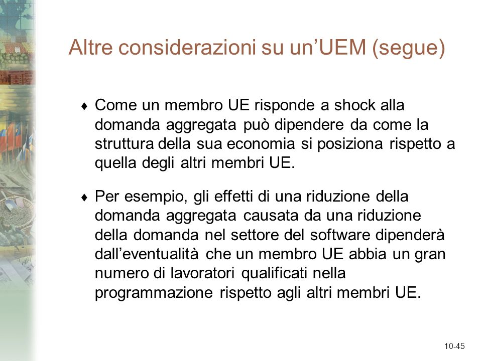 Altre considerazioni su un'UEM (segue)