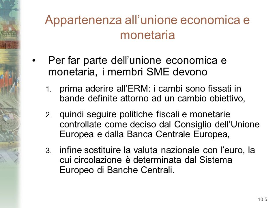 Appartenenza all'unione economica e monetaria