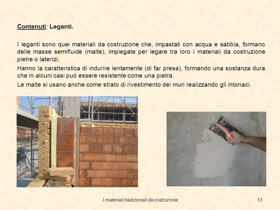 I materiali tradizionali da costruzione