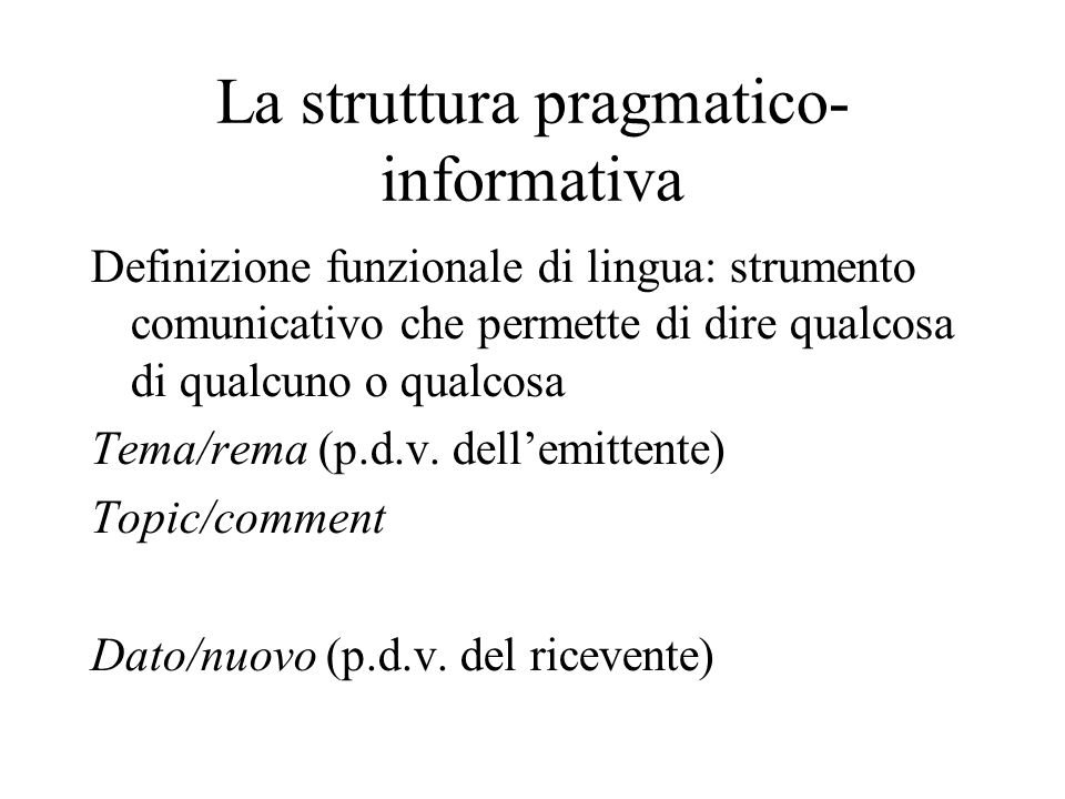 La struttura pragmatico-informativa
