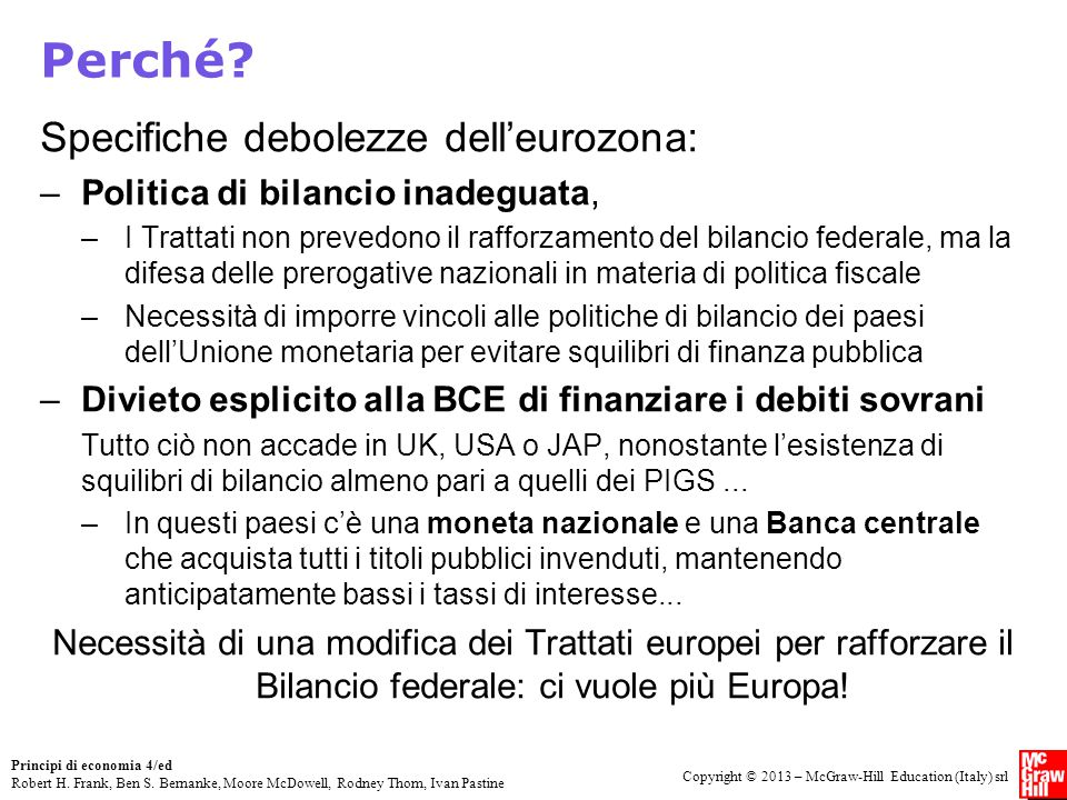 Perché Specifiche debolezze dell'eurozona: