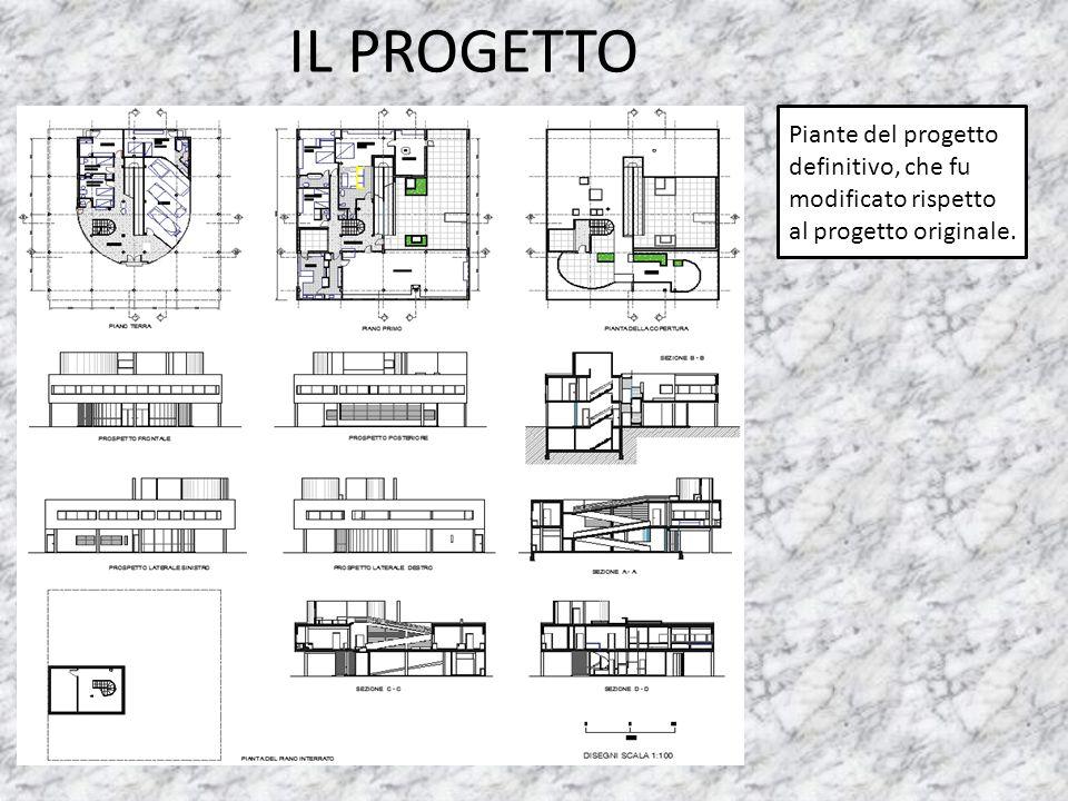 IL PROGETTO Piante del progetto definitivo, che fu modificato rispetto al progetto originale.