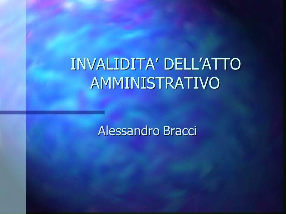 INVALIDITA' DELL'ATTO AMMINISTRATIVO