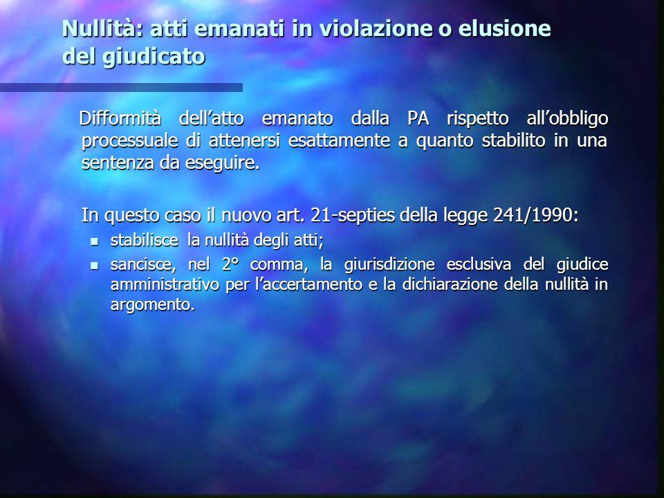 Nullità: atti emanati in violazione o elusione del giudicato