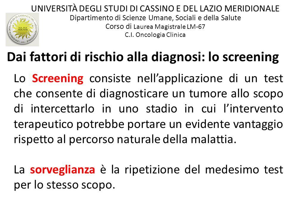 Dai fattori di rischio alla diagnosi: lo screening