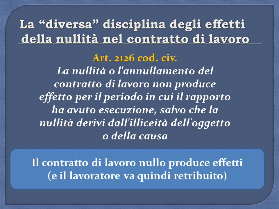 La diversa disciplina degli effetti della nullità nel contratto di lavoro