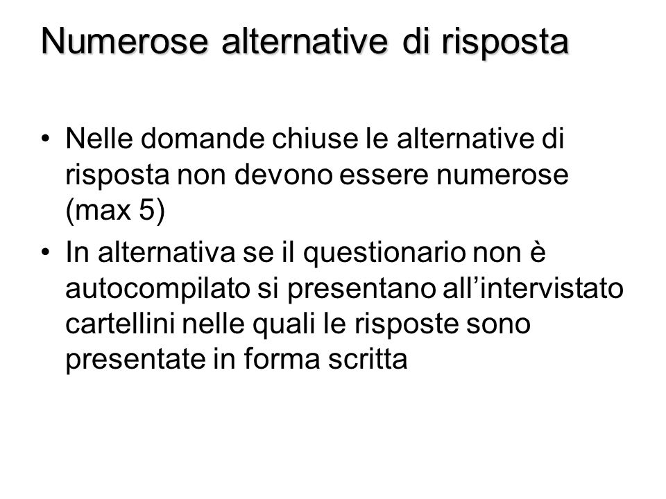 Numerose alternative di risposta