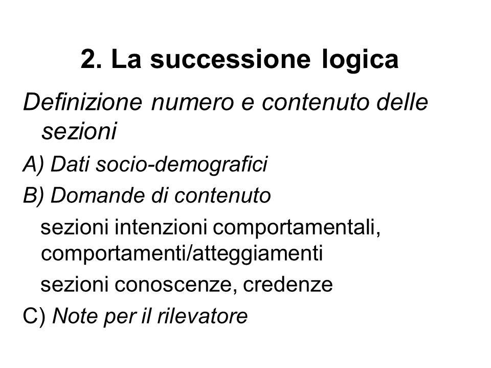 2. La successione logica Definizione numero e contenuto delle sezioni