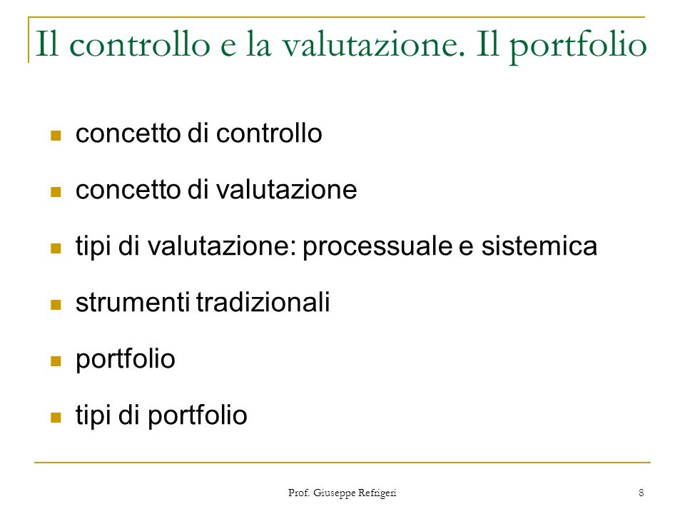 Il controllo e la valutazione. Il portfolio