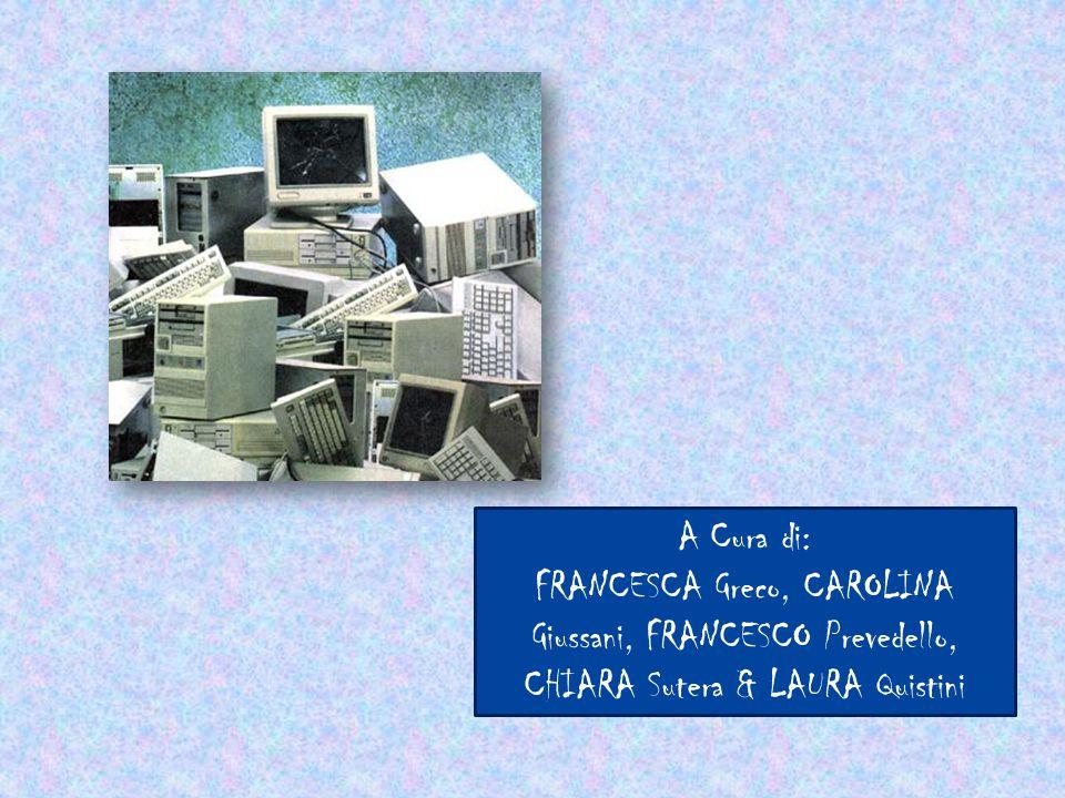 A Cura di: FRANCESCA Greco, CAROLINA Giussani, FRANCESCO Prevedello, CHIARA Sutera & LAURA Quistini
