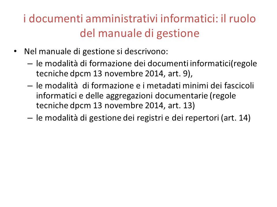 i documenti amministrativi informatici: il ruolo del manuale di gestione
