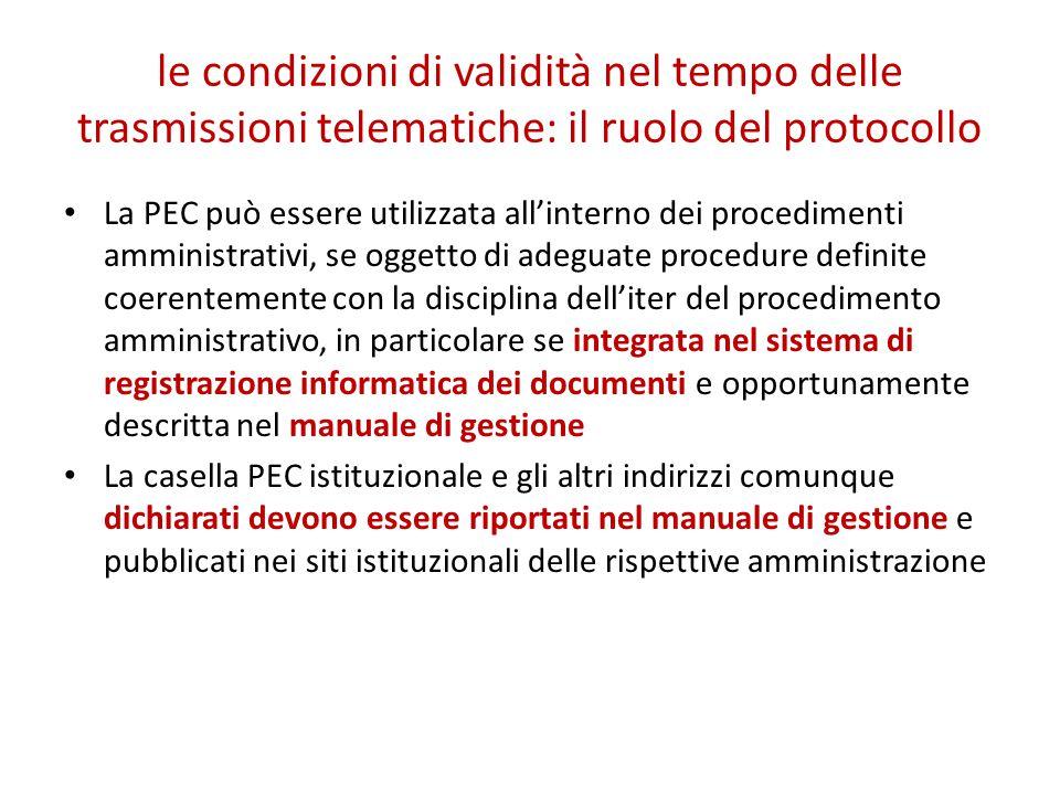 le condizioni di validità nel tempo delle trasmissioni telematiche: il ruolo del protocollo