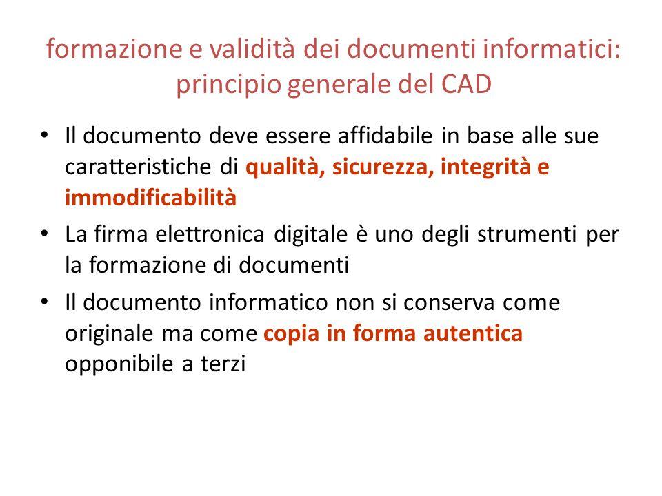 formazione e validità dei documenti informatici: principio generale del CAD