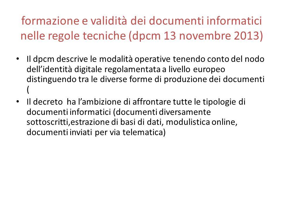 formazione e validità dei documenti informatici nelle regole tecniche (dpcm 13 novembre 2013)