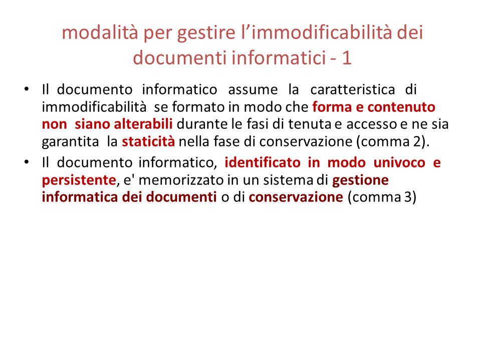 modalità per gestire l'immodificabilità dei documenti informatici - 1