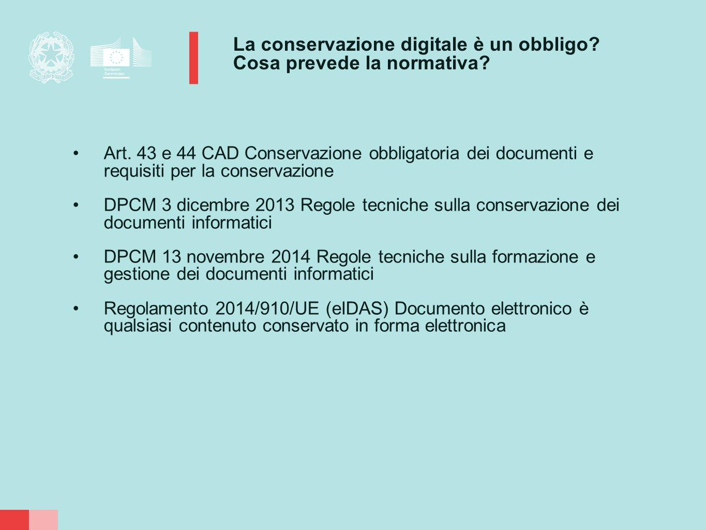 La conservazione digitale è un obbligo Cosa prevede la normativa