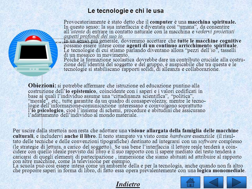 Le tecnologie e chi le usa