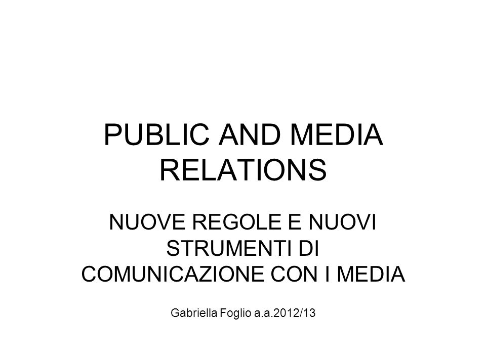 PUBLIC AND MEDIA RELATIONS