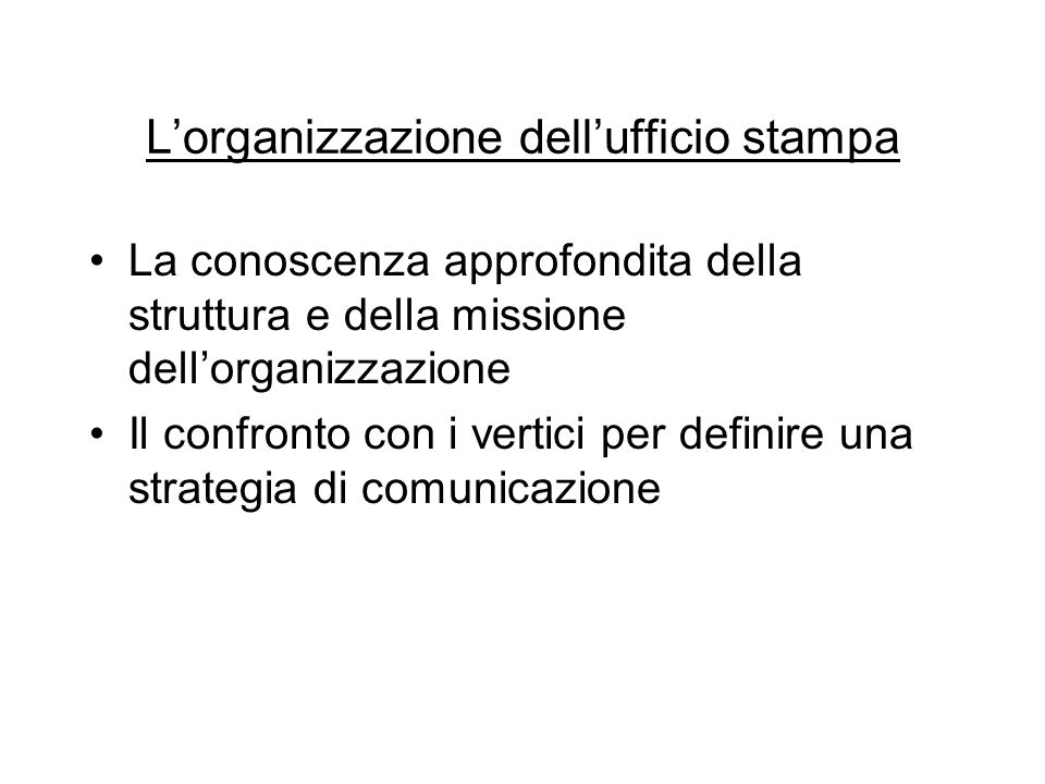 L'organizzazione dell'ufficio stampa