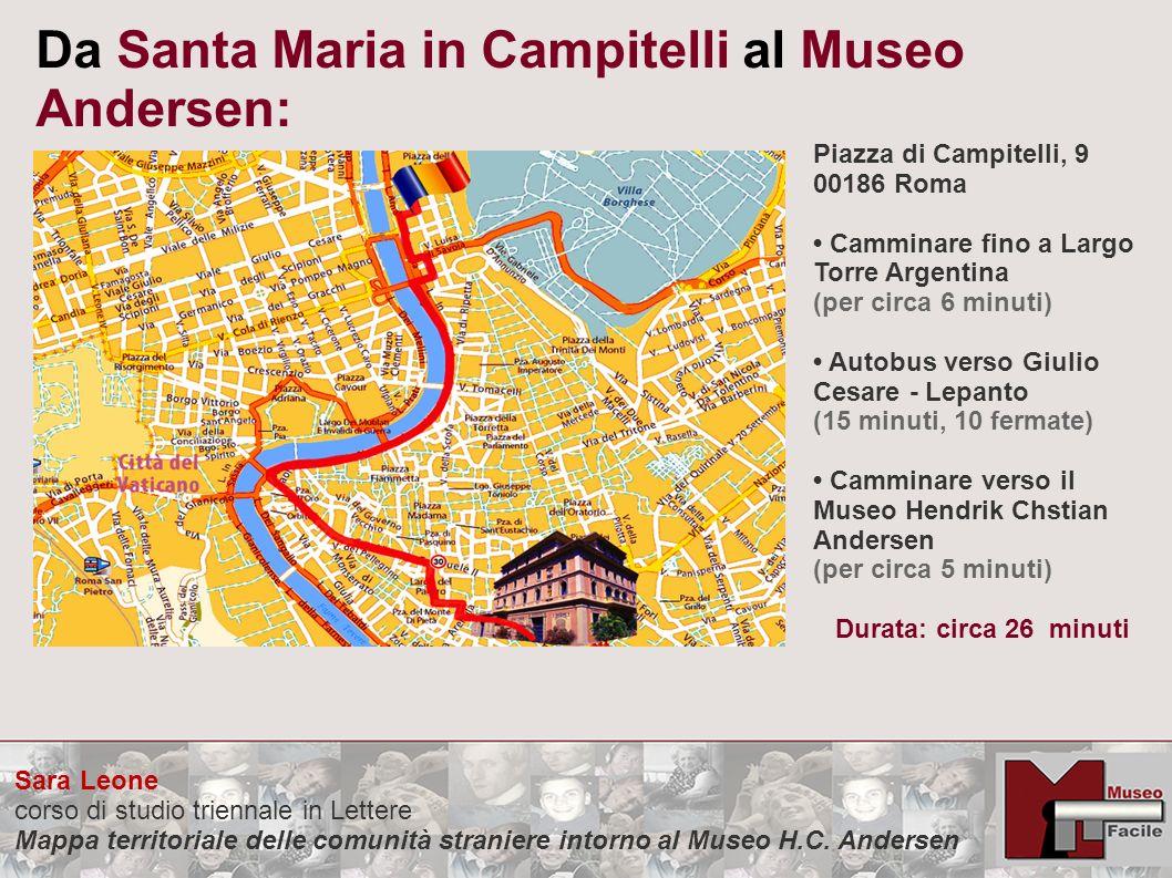 Da Santa Maria in Campitelli al Museo Andersen: