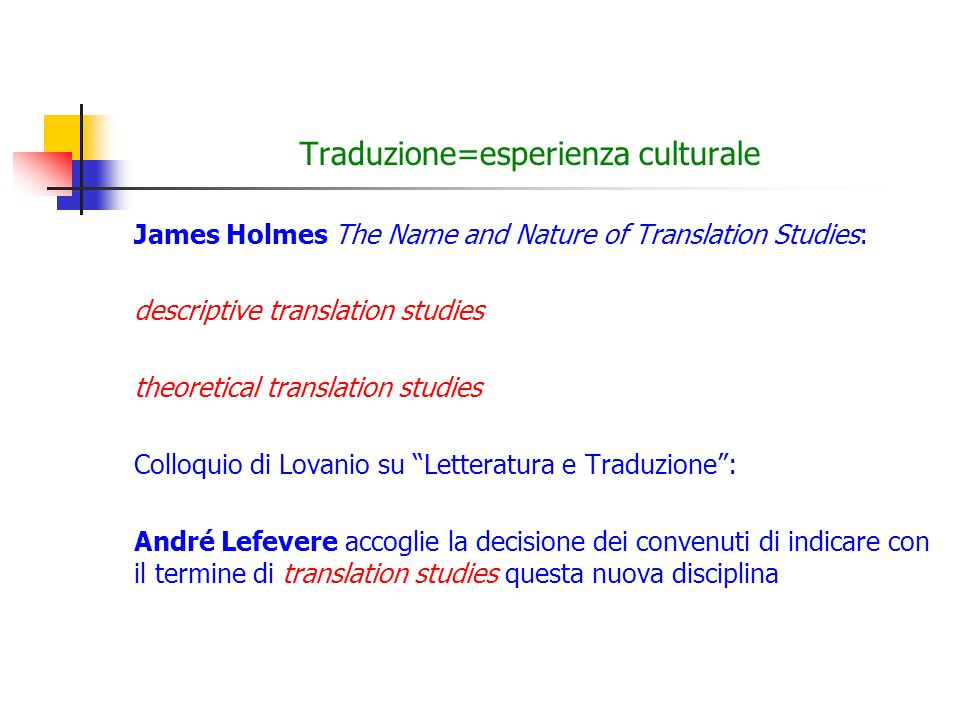 Traduzione=esperienza culturale