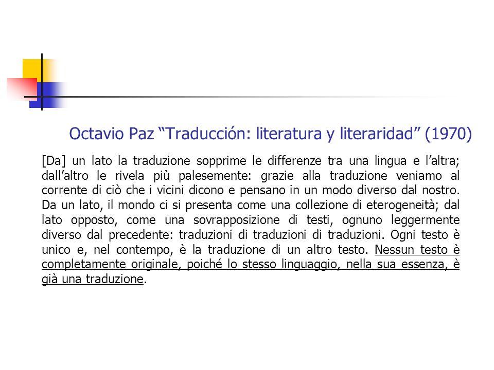 Octavio Paz Traducción: literatura y literaridad (1970)