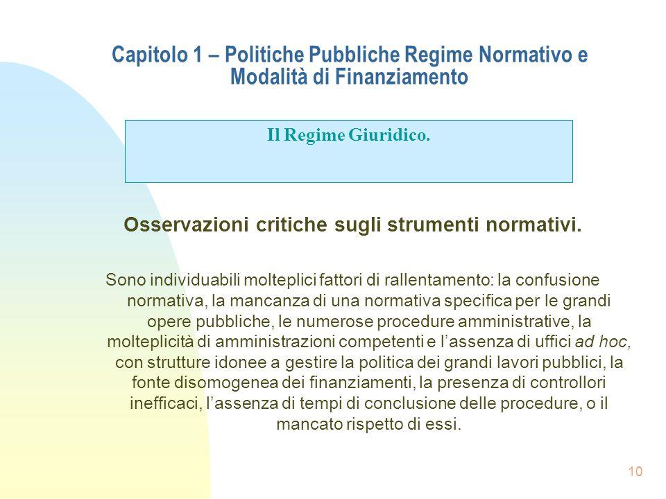 Osservazioni critiche sugli strumenti normativi.
