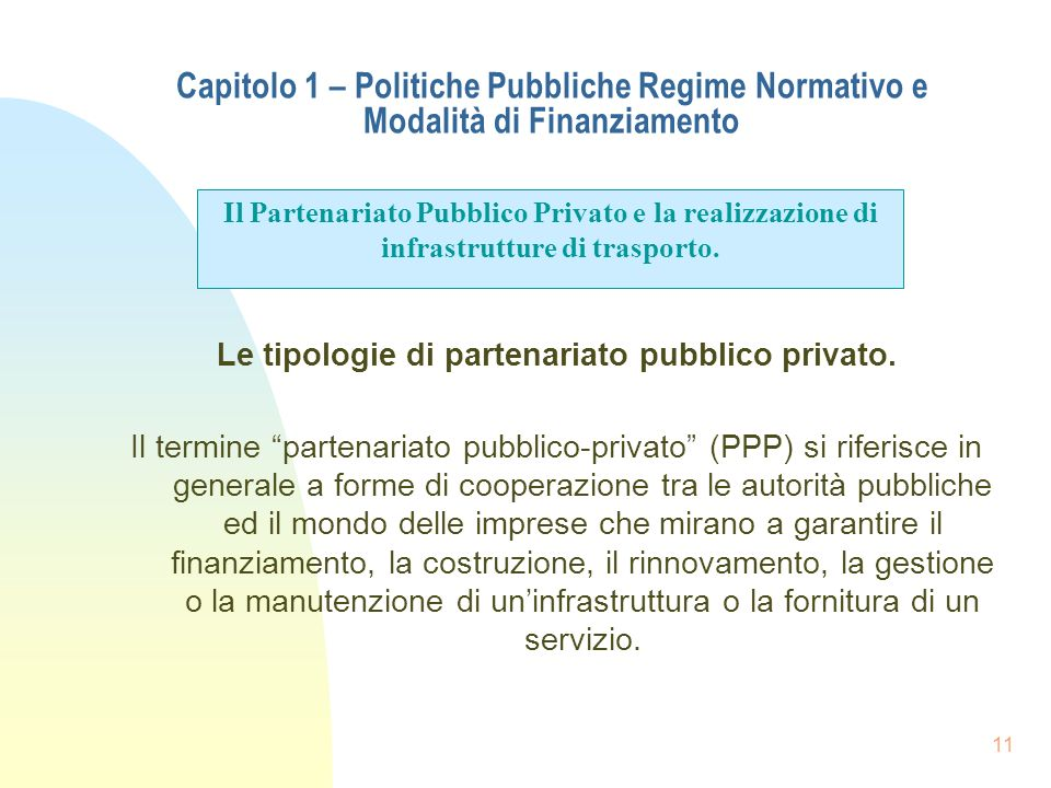 Le tipologie di partenariato pubblico privato.