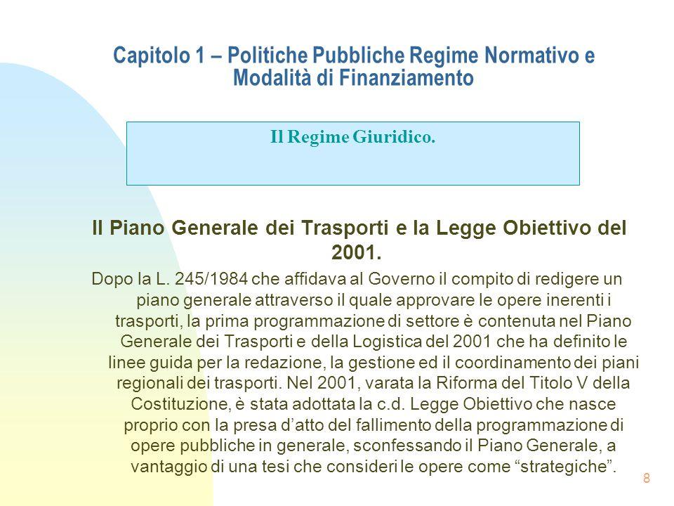 Il Piano Generale dei Trasporti e la Legge Obiettivo del 2001.