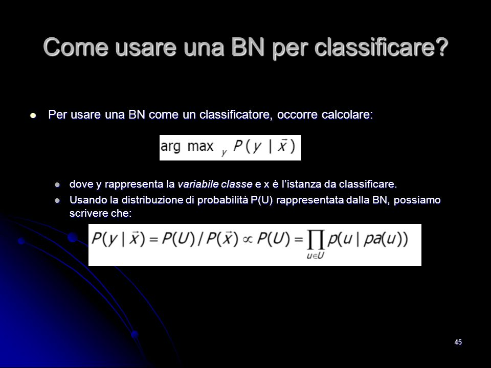 Come usare una BN per classificare