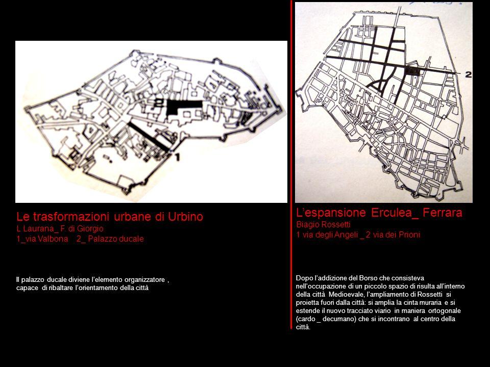 L'espansione Erculea_ Ferrara Le trasformazioni urbane di Urbino