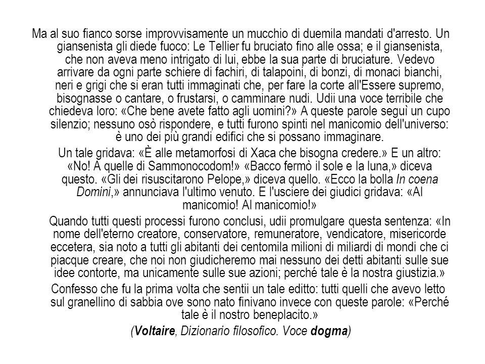 (Voltaire, Dizionario filosofico. Voce dogma)