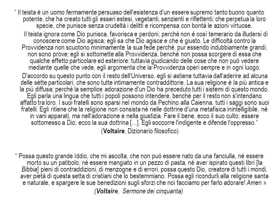(Voltaire, Dizionario filosofico)