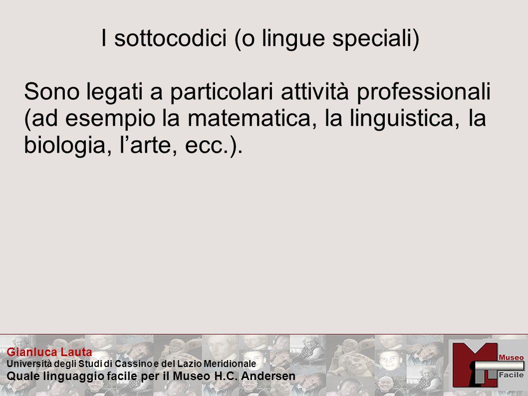 I sottocodici (o lingue speciali)