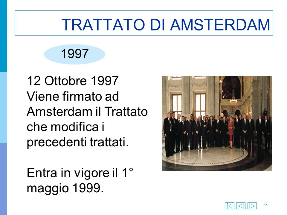 TRATTATO DI AMSTERDAM 1997 12 Ottobre 1997
